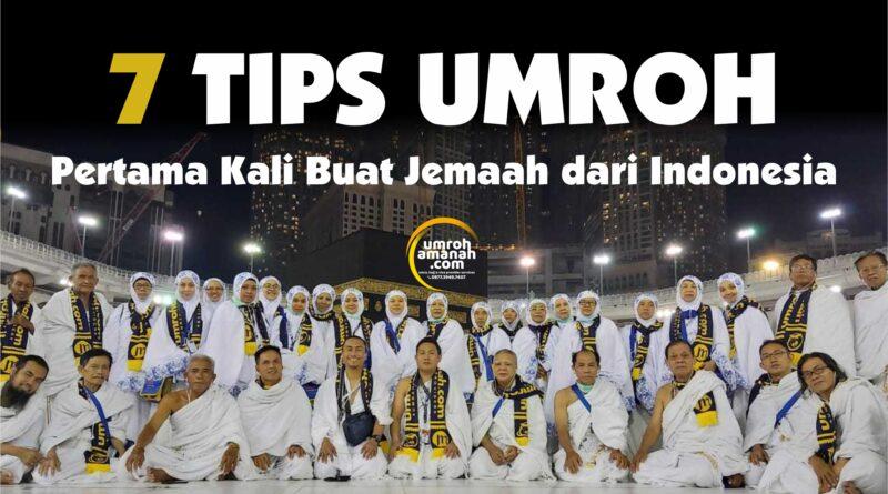 7 Tips Umroh Pertama Kali Buat Jemaah dari Indonesia